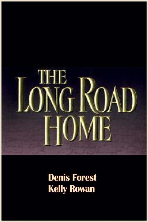 The Long Road Home Full Movie Online 1989