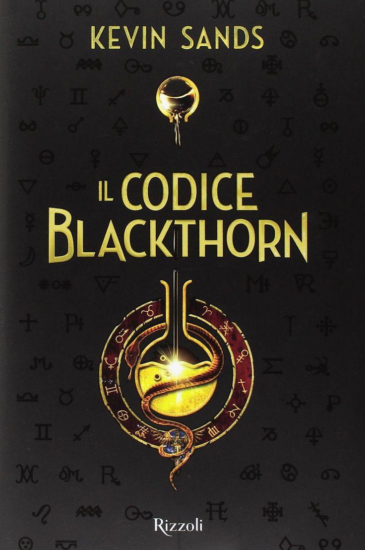 """Il codice Blackthorn"" Kevin Sands (Rizzoli)"