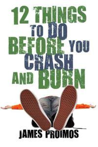 http://www.adlibris.com/se/organisationer/product.aspx?isbn=159643595X | Titel: 12 Things to Do Before You Crash and Burn - Författare: James Proimos - ISBN: 159643595X - Pris: 119 kr