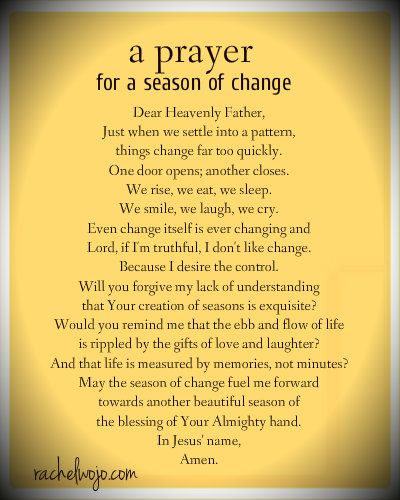 a prayer for when things are changing in your life