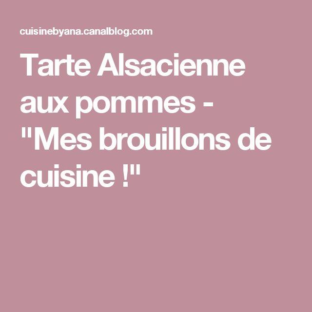 """Tarte Alsacienne aux pommes - """"Mes brouillons de cuisine !"""""""