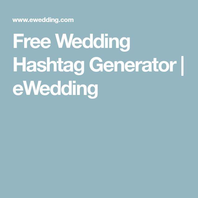 Free Wedding Hashtag Generator | eWedding