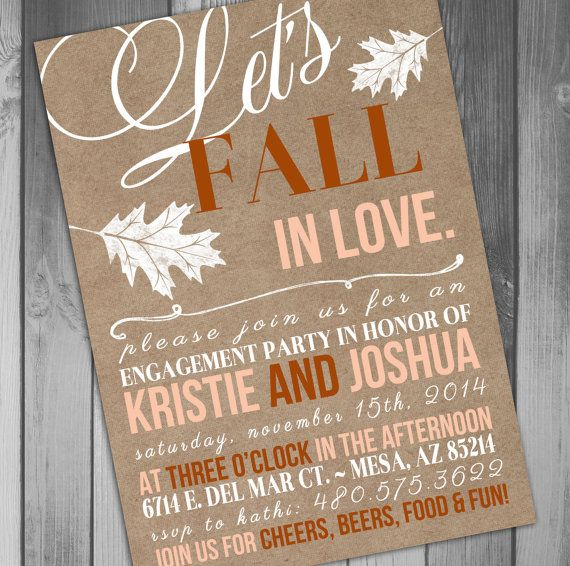 This listing is for the above fall themed engagement party invitation digital file    ************HOW TO ORDER************    *Please list your