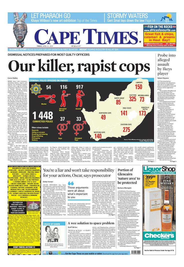 News making headlines: Our killer rapist, cops.