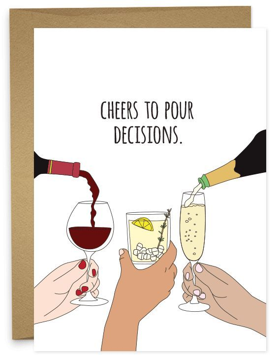 Cheers to Pour Decisions | Funny congratulations card