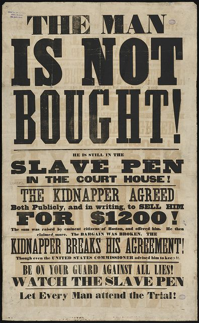 The man is not bought! He is still in the slave pen in the courthouse! ...