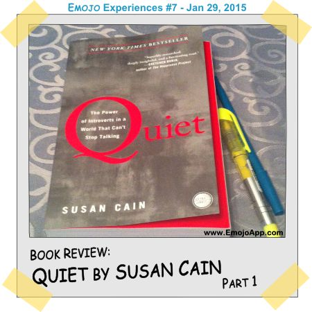 Quiet by Susan Cain - Book Review, Part 1 ⋆ Emojo