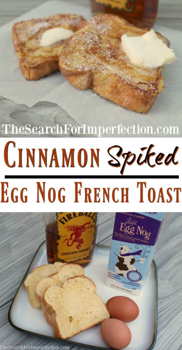Cinnamon Spiked Eggnog French Toast