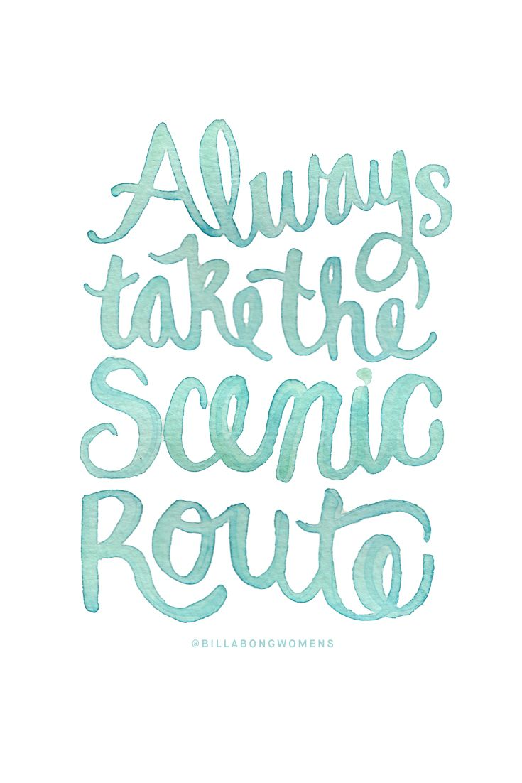Opt for the scenic route...