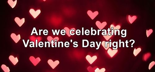 Is Valentine's day only a holiday to celebrate our boyfriend/girlfriend and spouses? + love holidays and traditions from around the world, card ideas and cat gifs V day edition