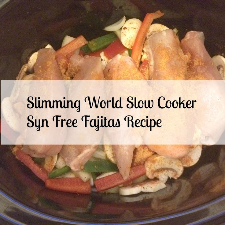 slimming world syn free chicken fajita recipe