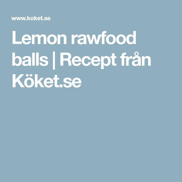 Lemon rawfood balls | Recept från Köket.se
