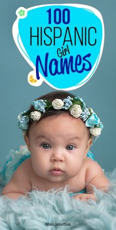 100 Most Popular #Hispanic #Girl #Names For Your Baby : Spanish names have two surnames, one from a mother and one from a father. However, in most cases the father's surname is passed on to the child. This same naming culture is followed by Hispanics as well.
