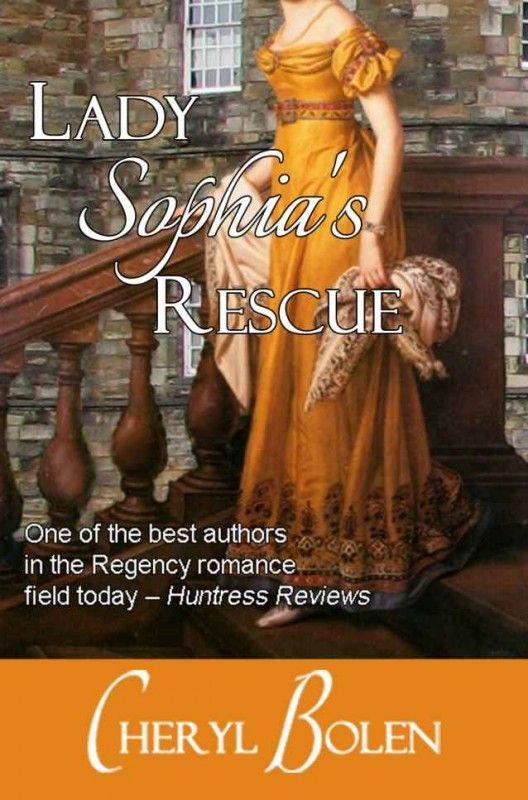 Lady Sophia's Rescue by Cheryl Bolen on StoryFinds - 99¢ Kindle, Nook, Kobo & iPad book deal - historical regency romance novel - http://storyfinds.com/book/1923/lady-sophias-rescue