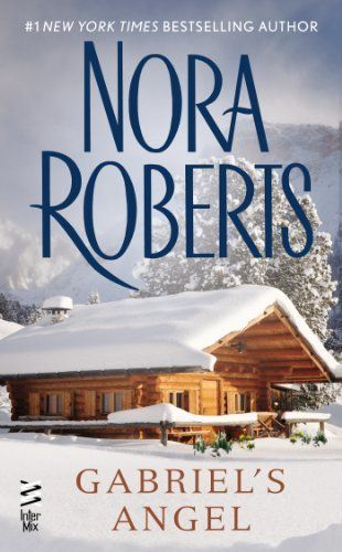 Gabriel s angel by nora roberts