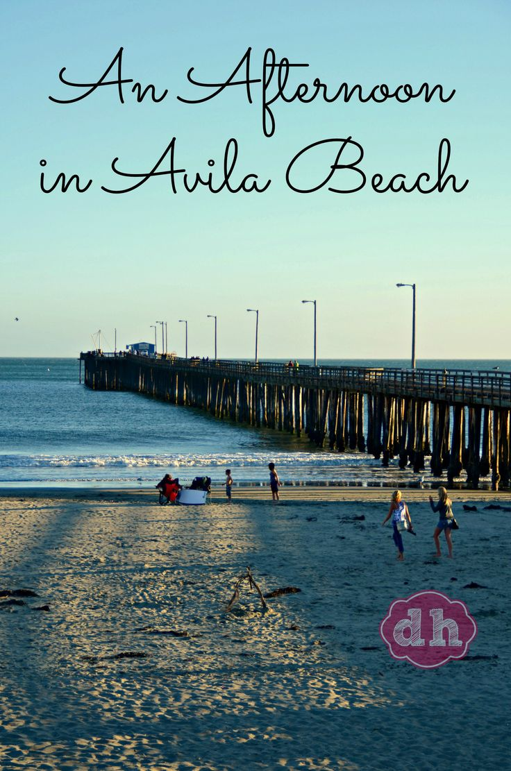 An Afternoon in Avila Beach #California #travel When I was staying in Pismo Beach, CA I had a free night and decided to drive around find something to do. I took a short driv
