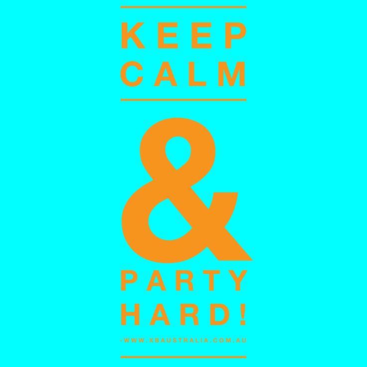 Have an amazing weekend guys!  #xbaustralia #weekend #saturday #sunday #partyhard #workhard #playhard