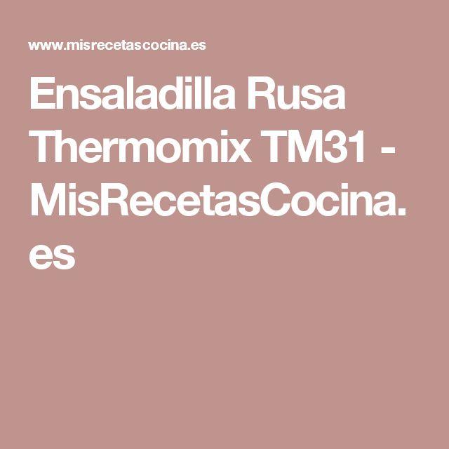 Ensaladilla Rusa Thermomix TM31 - MisRecetasCocina.es