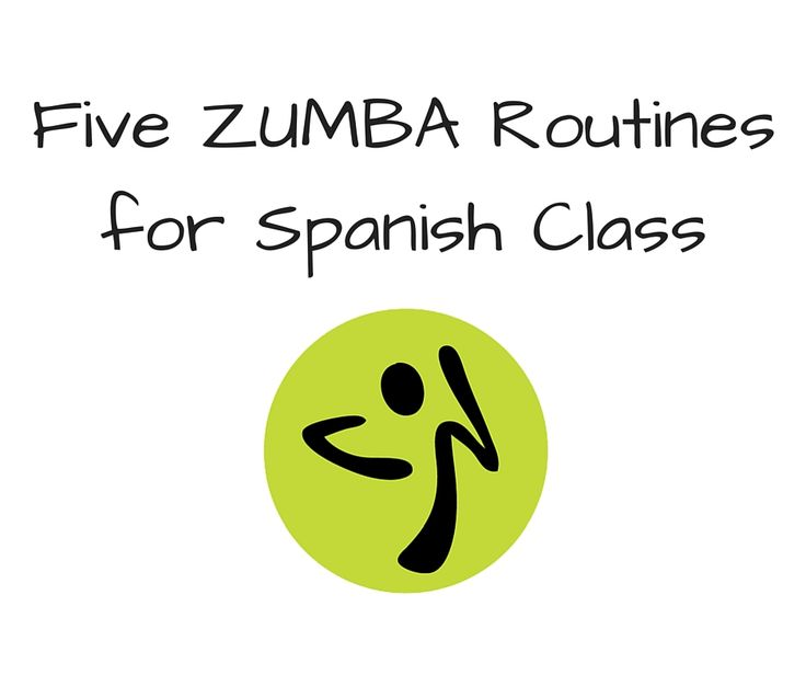 Fun for Spanish Teachers: Five Zumba Routines for Spanish Class