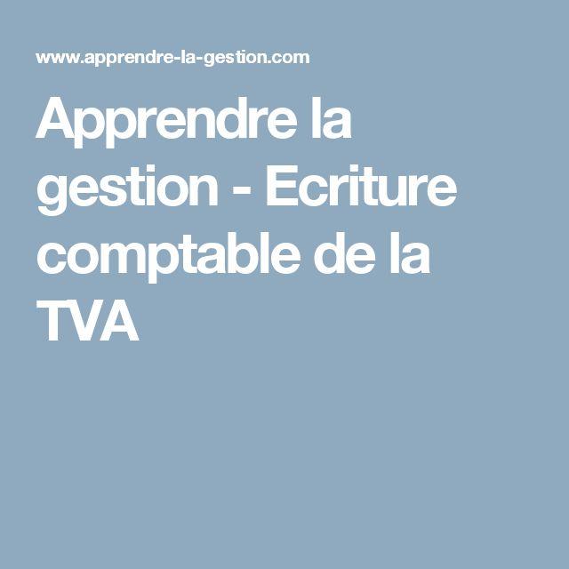 Apprendre la gestion - Ecriture comptable de la TVA