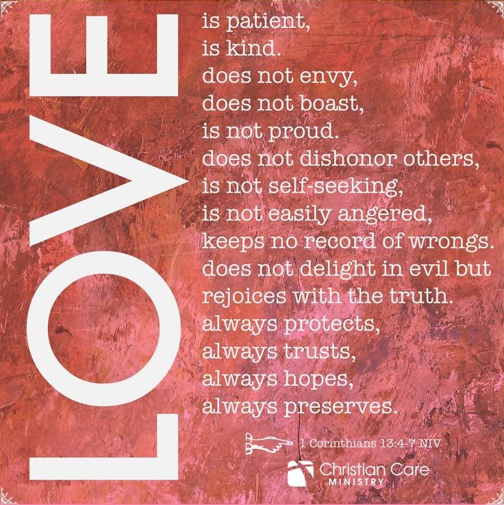 """1 Corinthians 13:4-7 NIV """"Love Is Patient, Love Is Kind"""