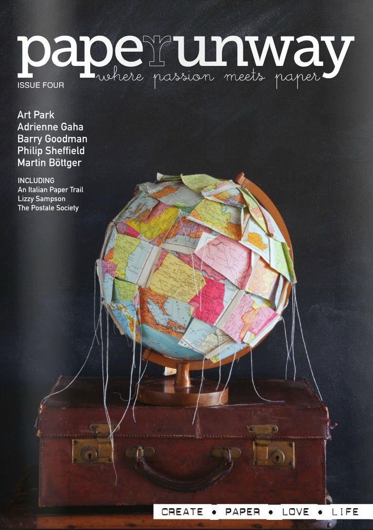 Paper Runway magazine january/2012 .... had me at the globe cover, won me with the poem & illustration on page 40-41