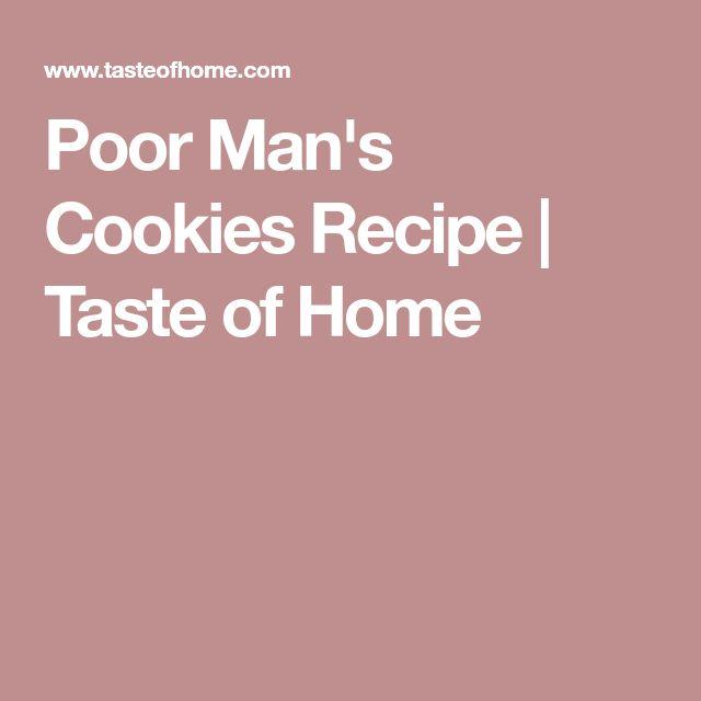 Poor Man's Cookies Recipe | Taste of Home