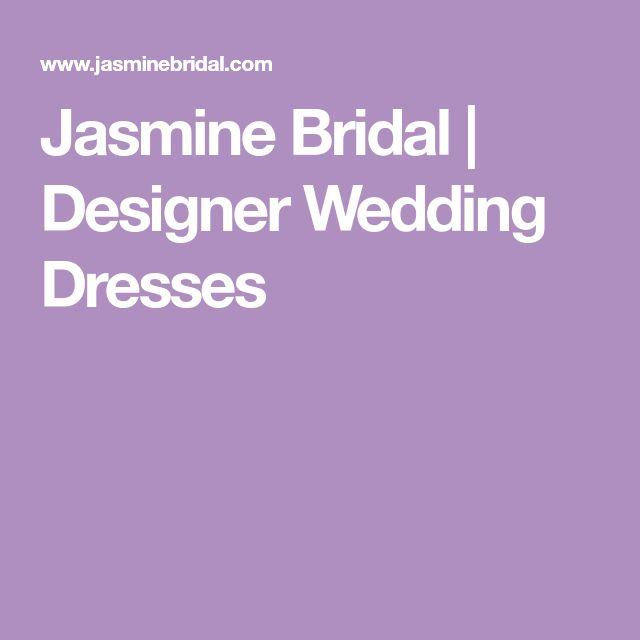 Jasmine Bridal | Designer Wedding Dresses