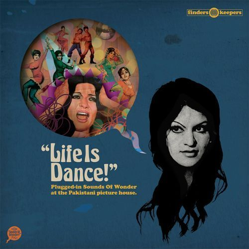 Life is Dance: Plugged-In Sounds of Wonder At the Pakistani Picture House [LP] - Vinyl