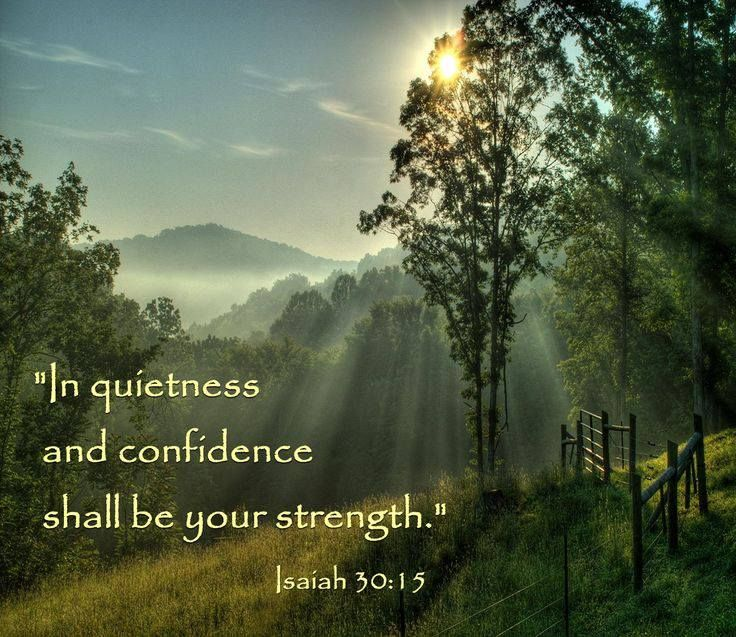 in quietness confidence shall be your strength isaiah
