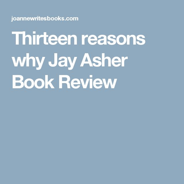 thirteen reasons why jay asher essay 13 reasons why is extremely popular on netflix  by selena gomez, is based  on the 2011 best-selling jay asher book by the same name.