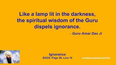 GURBANI.WISDOM.QUOTES (SGGS): Quote 299/379 - Guru Amar Das Ji (Ignorance)