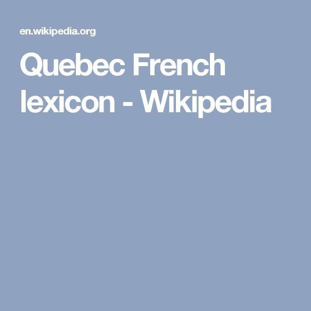 Quebec French lexicon - Wikipedia