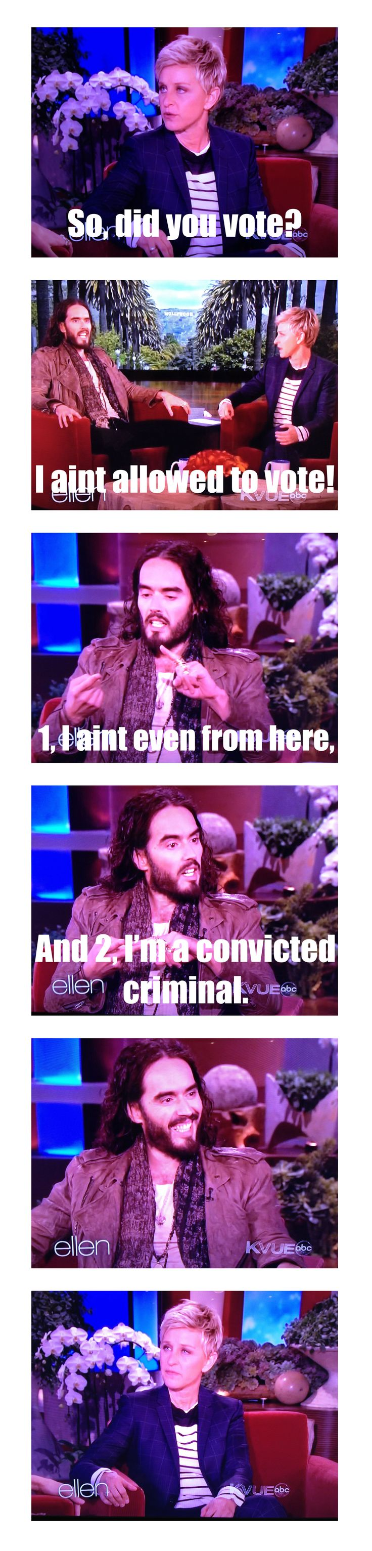Russell Brand on the Ellen show...i love this guy! This guy and K.D. Lang....what idiot could NOT want this on their bucket list!....