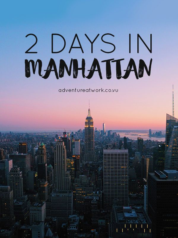 Want to visit New York City but short on time? Well here's an article about how to see the best of Manhattan in only two days, highlighting top spots such as Top of the Rock, Battery Park, Brooklyn Bridge and other less-known spots as well.