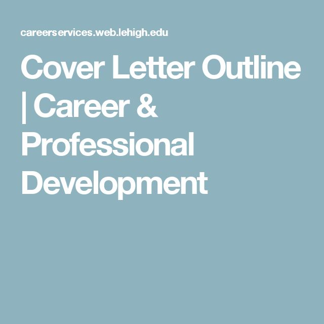 The 25+ best Cover letter outline ideas on Pinterest - what does a resume cover letter look like
