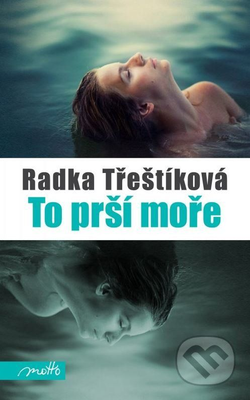 To prsi more (Radka Trestikova)