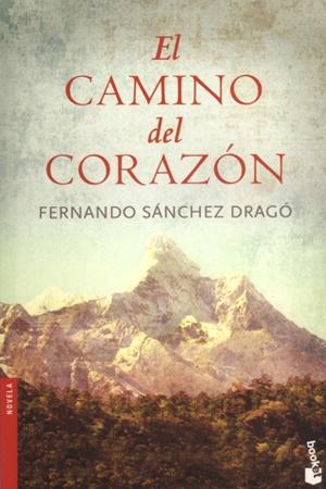 El camino del corazón - Fernando Sánchez Drago
