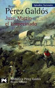 Pérez Galdós, Benito  - Juan Martín el Empecinado