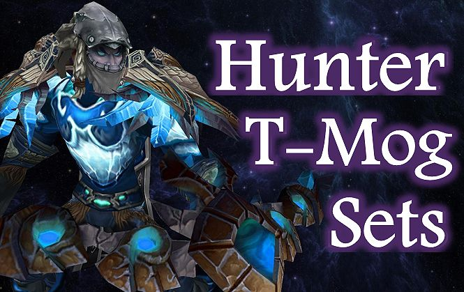 Wow Hunter Artifact Transmog Sets For Legion by BigDamnCompletionist