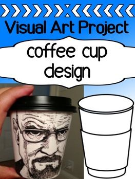 This is always a really popular project that we do with senior grade art students in high school. It's cheap, approachable, and students can get CRAZY creative with this one. The project asks them to design a coffee cup. We buy the cheap white ones from coffee shops, and this is their