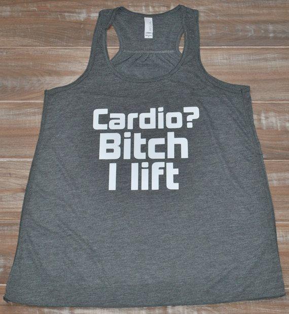 Cardio? Bitch I Lift Shirt - Crossfit Tank Top - Workout Tank Top - Crossfit Clothes - Fitness Tank Top For Women