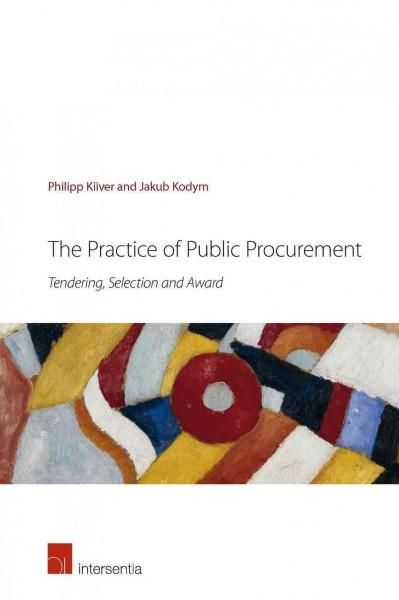 The Practice of Public Procurement: Tendering, Selection and Award
