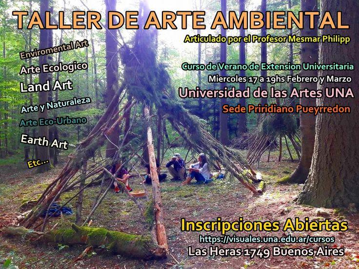 Taller de Arte Ambiental de Mesmar Philipp en la Universidad Nacional de las Artes de Buenos Aires