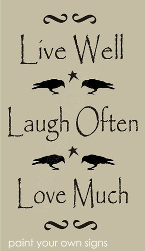 Country Home STENCIL Live Well Laugh Love Much Crow Star Scroll Primitive Signs | eBay