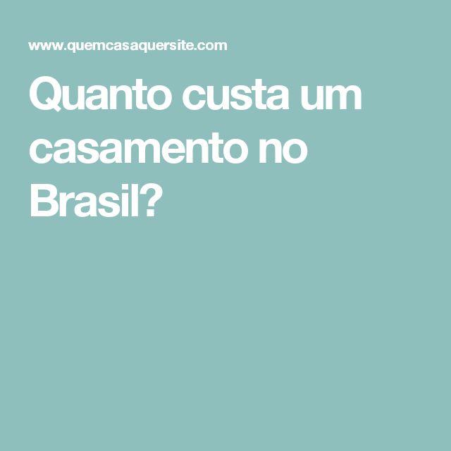 Quanto custa um casamento no Brasil?