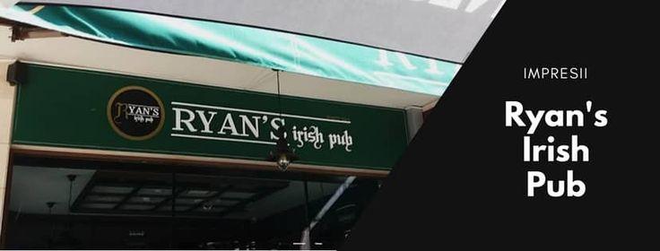 impresii pareri review ryan's irish pub
