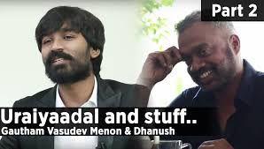 #Uraiyaadal-part-2#Gautham Vasudev Menon #Dhanush-#freeentertainmentvideos #videos #trendhotvideos #videosUraiyaadal  uraiyaadal part-2-Gautham Vasudev Menon- Dhanush-freeentertainmentvideos http://goo.gl/UgJerv