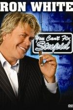 "Watch ""Ron White: You Can't Fix Stupid"" (2006) online on PrimeWire 