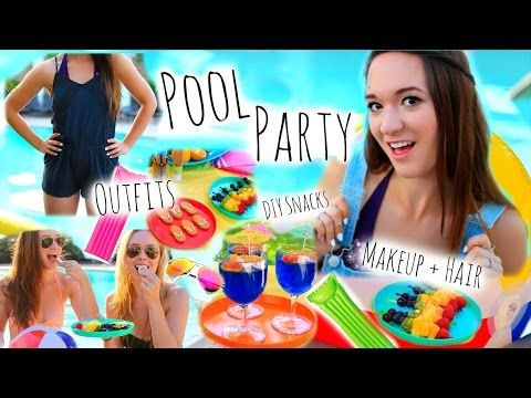 Summer Pool Party ♡ Makeup + Hair, DIY Snacks, and Outfit Ideas! - YouTube